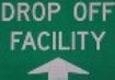image of Drop Off Facility entrance sign