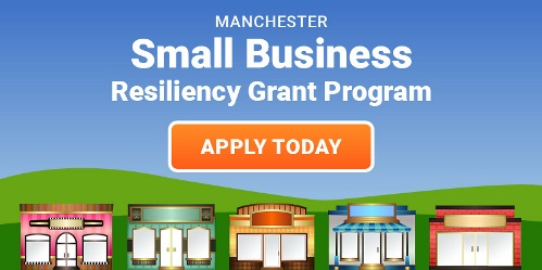 Manchester Small Business Resiliency Grant Program: Apply TOday