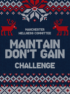 Manchester Wellness Committee Maintain Don't Gain Challenge