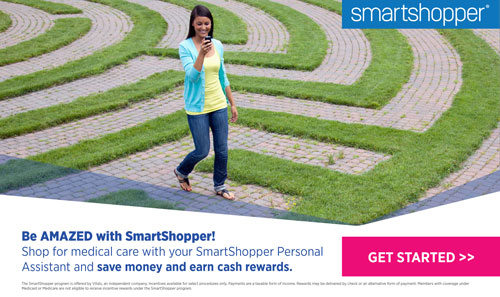 SmartShopper Earn Cash. Save Money. SHOP for Medical Care