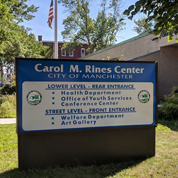 Carol M. Rines center Sign. City of Manchester